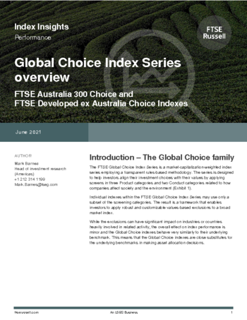 Global Choice Index Series overview - FTSE Australia 300 Choice and FTSE Developed ex Australia Choice Indexes