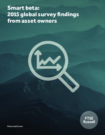 Smart beta: 2015 global survey findings from asset owners
