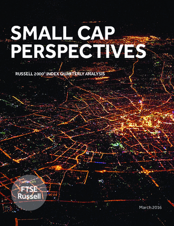 Small Cap Perspectives: Russell 2000 Index Quarterly Analysis