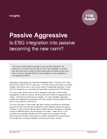 Passive Aggressive: Is ESG integration into passive becoming the new norm?