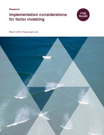 Implementation considerations for factor investing