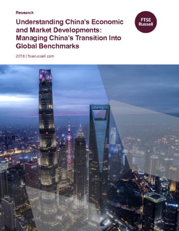 Understanding China's Economic and Market Developments: Managing China's Transition Into Global Benchmarks