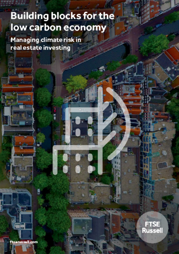 Building blocks for the low carbon economy: Managing climate risk in real estate investing