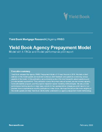 Yield Book Agency Prepayment Model v21.5 FAQs and model performance pilot report