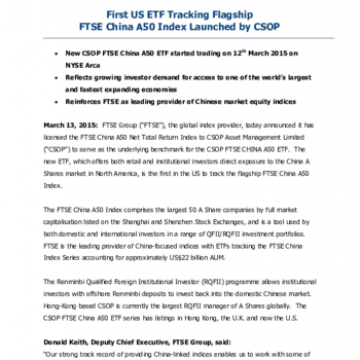 First US ETF Tracking Flagship FTSE China A50 Index Launched by CSOP